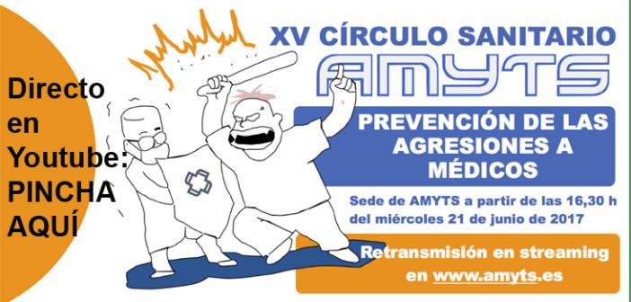 Enlace streaming XV Círculo Sanitario AMYTS – Agresiones