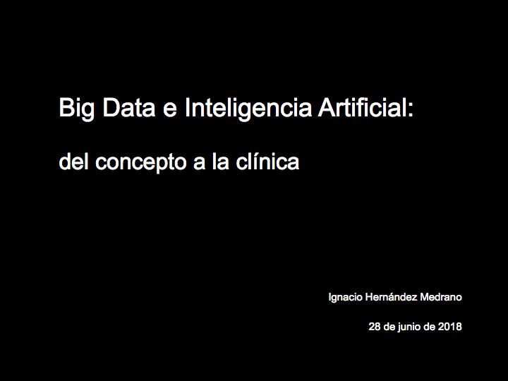 Ponencia IGNACIO HERNANDEZ MEDRANO- Big data e IA.001