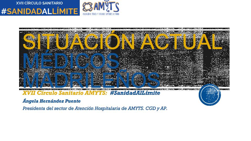 Ponencia ANGELA HERNANDEZ - Situación de los médicos madrileños.001