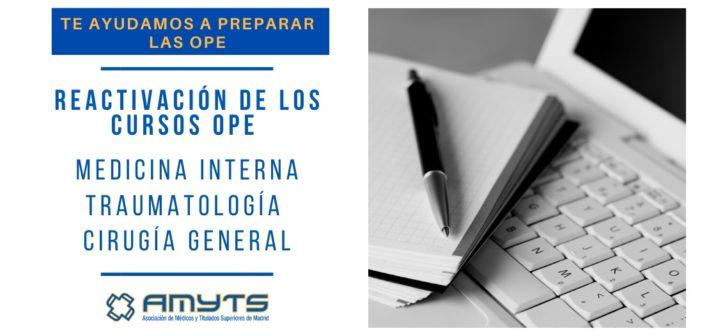 Reactivación de los cursos OPE de Medicina Interna, Traumatología y Cirugía General